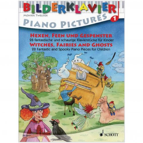 【Piano Pictures 1】:Witches, Fairies And Ghosts 1
